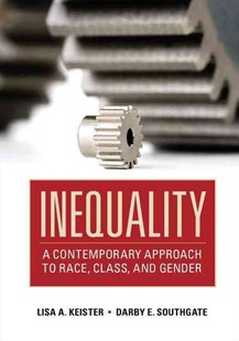 Inequality by Lisa A. Keister, Darby E. Southgate (9780521861960) - HardCover - Business & Finance Ecommerce