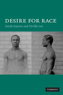 Desire for Race by Sarah Daynes, Orville Lee (9780521862103) - HardCover - Politics Political Issues