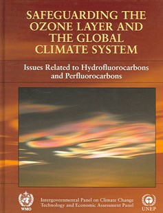 Safeguarding the Ozone Layer and the Global Climate System by Intergovernmental Panel on Climate Change (9780521863360) - HardCover - Science & Technology Engineering