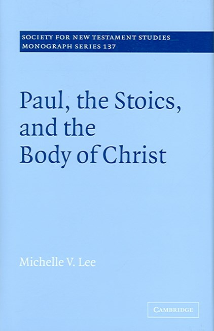 Paul, the Stoics, and the Body of Christ