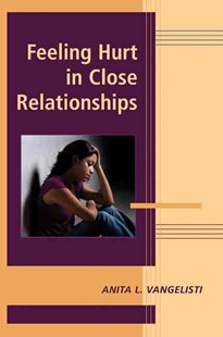 Feeling Hurt in Close Relationships by Anita L. Vangelisti (9780521866903) - HardCover - Reference Medicine