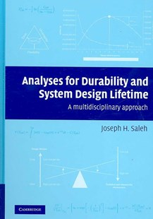 Analyses for Durability and System Design Lifetime by Joseph H. Saleh (9780521867894) - HardCover - Computing Programming