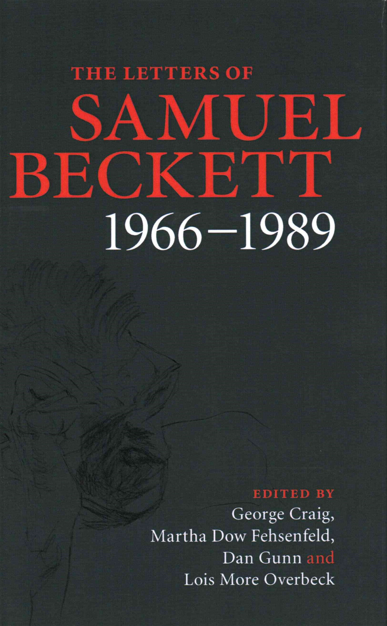 The Letters of Samuel Beckett, 1966-1989