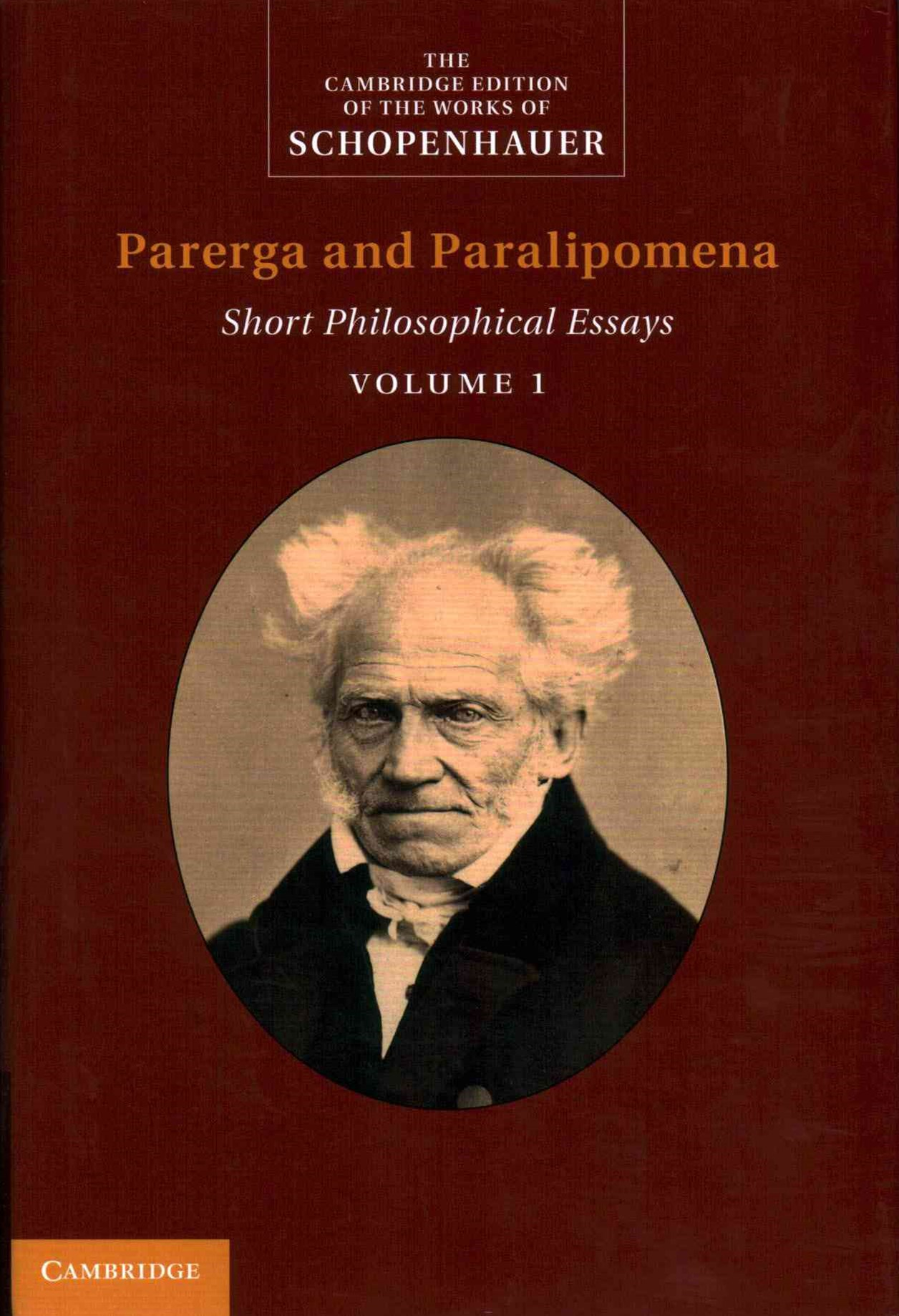 Schopenhauer: Parerga and Paralipomena: Volume 1