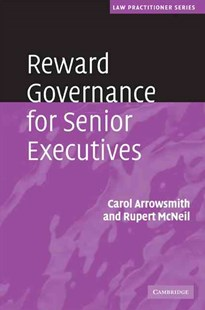 Reward Governance for Senior Executives by Carol Arrowsmith, Rupert McNeil (9780521871594) - HardCover - Business & Finance Human Resource