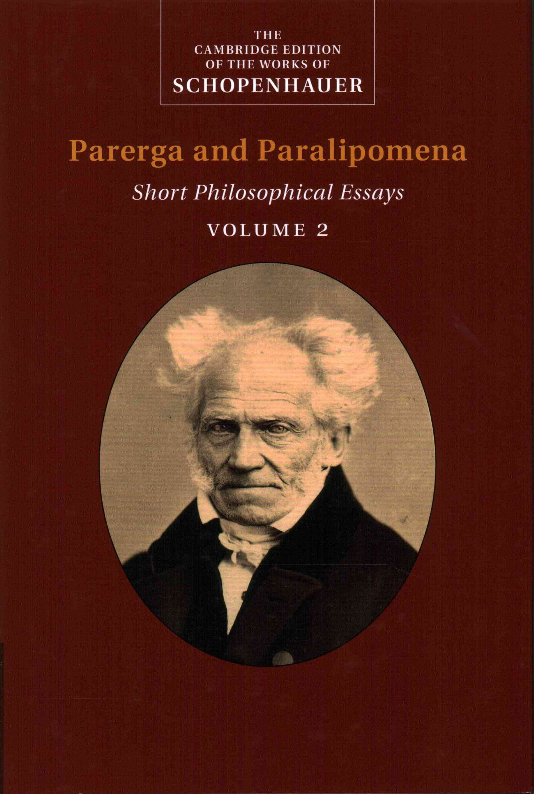 Schopenhauer: Parerga and Paralipomena: Volume 2