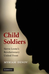 Child Soldiers by Myriam Denov (9780521872249) - HardCover - Biographies Military