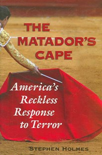 The Matador's Cape by Stephen Holmes (9780521875165) - HardCover - History Latin America