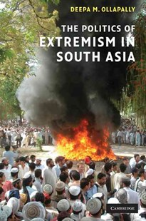 The Politics of Extremism in South Asia by Deepa M. Ollapally (9780521875844) - HardCover - History Asia