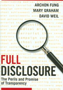 Full Disclosure by Archon Fung, Mary Graham, David Weil (9780521876179) - HardCover - Business & Finance Ecommerce
