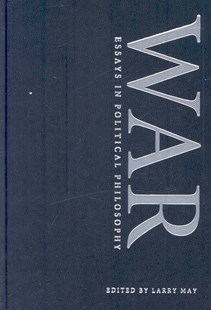 War by Larry May, Emily Crookston (9780521876377) - HardCover - Philosophy Modern