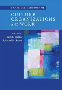 Cambridge Handbook of Culture, Organizations, and Work by Rabi S. Bhagat, Richard M. Steers (9780521877428) - HardCover - Business & Finance Management & Leadership