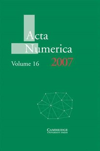 Acta Numerica 2007: Volume 16 by Arieh Iserles, Arieh Iserles (9780521877435) - HardCover - Science & Technology Mathematics