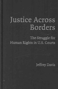 Justice Across Borders by Jeffrey Davis (9780521878173) - HardCover - Politics Political Issues