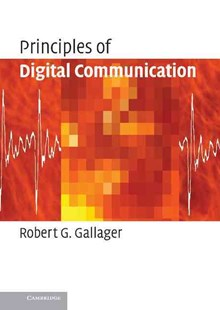 Principles of Digital Communication by Robert G. Gallager, Robert G. Gallager (9780521879071) - HardCover - Science & Technology Engineering