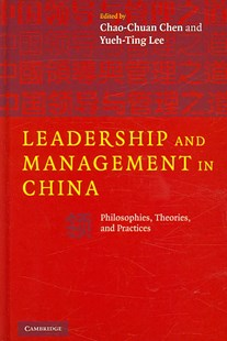 Leadership and Management in China by Chao-Chuan Chen, Yueh-Ting Lee (9780521879613) - HardCover - Business & Finance Management & Leadership