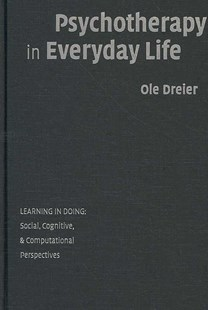 Psychotherapy in Everyday Life by Ole Dreier (9780521880176) - HardCover - Reference Law