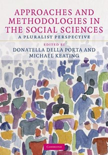 Approaches and Methodologies in the Social Sciences by Donatella Della Porta, Michael Keating (9780521883221) - HardCover - Politics