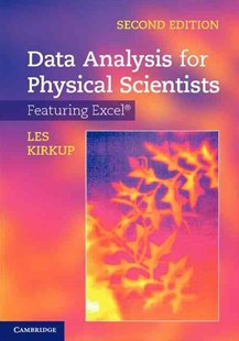 Data Analysis for Physical Scientists by Les Kirkup (9780521883726) - HardCover - Computing Program Guides