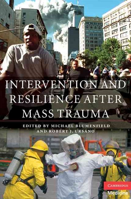 Intervention and Resilience after Mass Trauma with CD-ROM