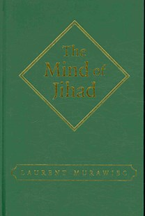 The Mind of Jihad by Laurent Murawiec (9780521883931) - HardCover - History Middle Eastern