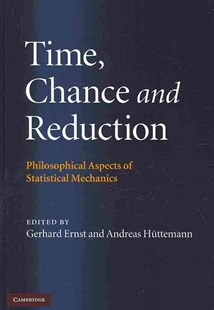 Time, Chance, and Reduction by Gerhard Ernst, Andreas Hüttemann (9780521884013) - HardCover - Science & Technology Engineering