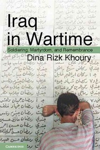 Iraq in Wartime by Dina Rizk Khoury (9780521884617) - HardCover - History Middle Eastern