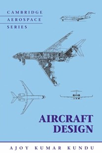 Aircraft Design by Ajoy Kumar Kundu (9780521885164) - HardCover - Science & Technology Engineering