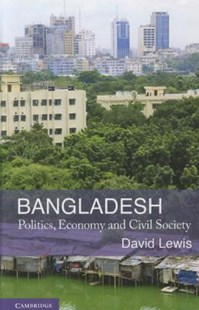 Bangladesh by David Lewis (9780521886123) - HardCover - Business & Finance Ecommerce