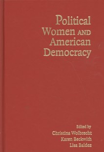 Political Women and American Democracy by Christina Wolbrecht, Karen Beckwith, Lisa Baldez (9780521886239) - HardCover - Politics Political Issues