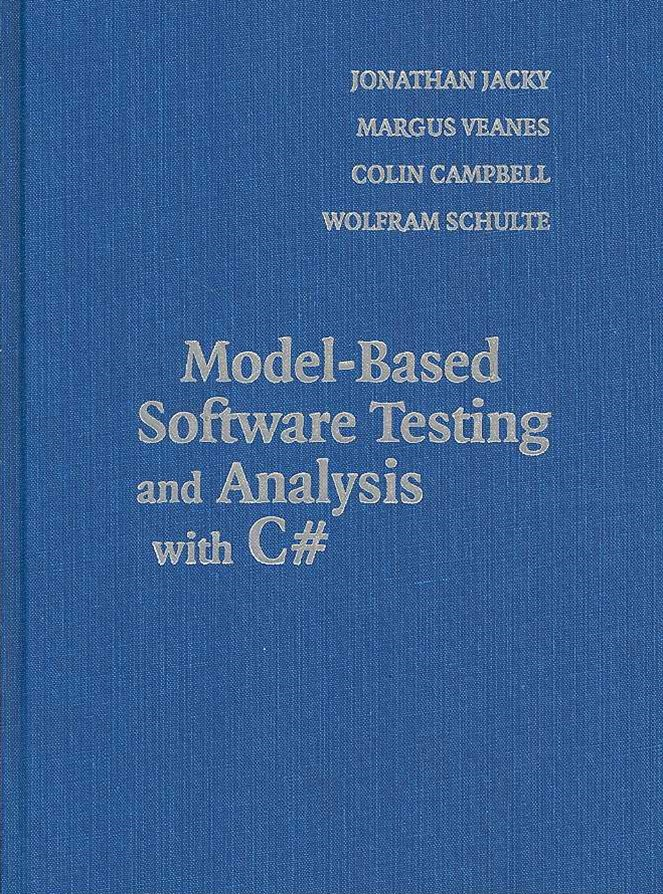 Model-Based Software Testing and Analysis with C#