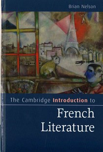 The Cambridge Introduction to French Literature by Brian Nelson (9780521887083) - HardCover - Reference