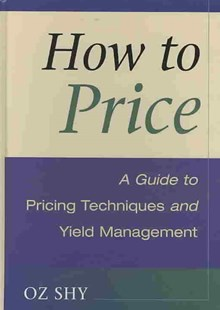 How to Price by Oz Shy (9780521887595) - HardCover - Business & Finance Ecommerce