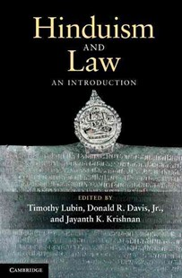 Hinduism and Law by Timothy Lubin, Donald R. Davis Jr, Jayanth K. Krishnan, Jayanth K. Krishnan (9780521887861) - HardCover - Reference Law