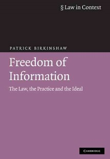 Freedom of Information by Patrick Birkinshaw (9780521888028) - HardCover - Politics Political Issues