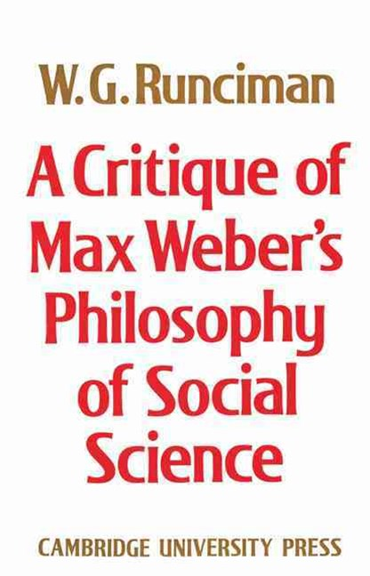 A Critique of Max Weber's Philosophy of Social Science