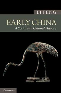 Early China by Li Feng, Li Feng (9780521895521) - HardCover - History Ancient & Medieval History