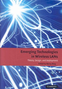 Emerging Technologies in Wireless LANs by Benny Bing (9780521895842) - HardCover - Computing Networking