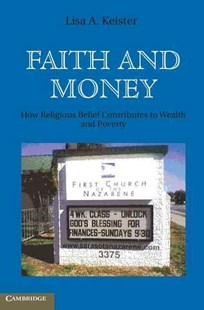 Faith and Money by Lisa A. Keister (9780521896511) - HardCover - Business & Finance Ecommerce