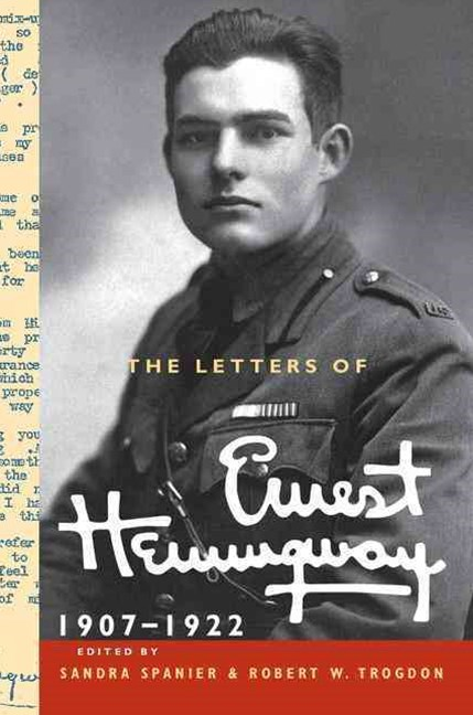 The Letters of Ernest Hemingway, 1907-1922
