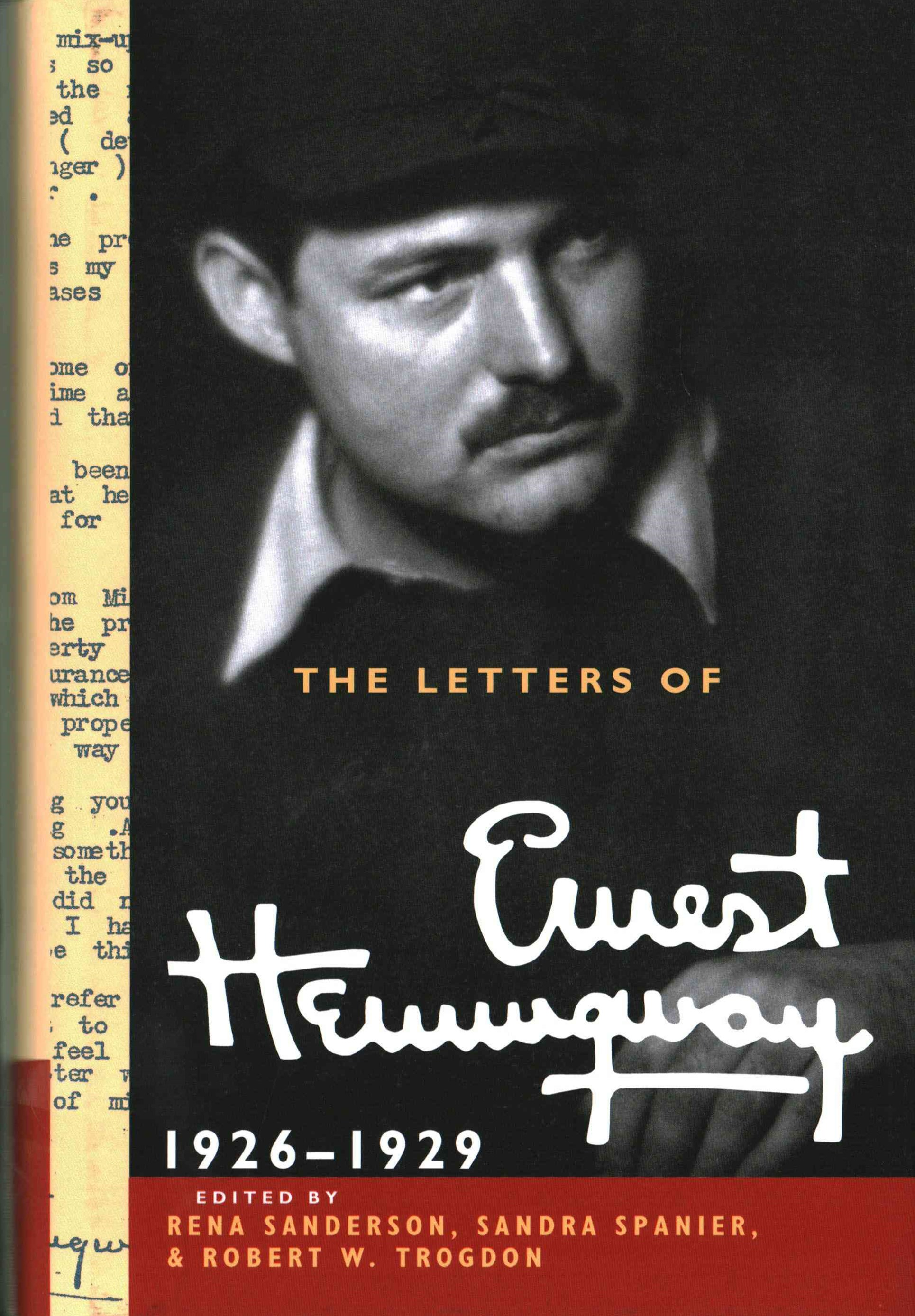 The Letters of Ernest Hemingway, 1926-1929