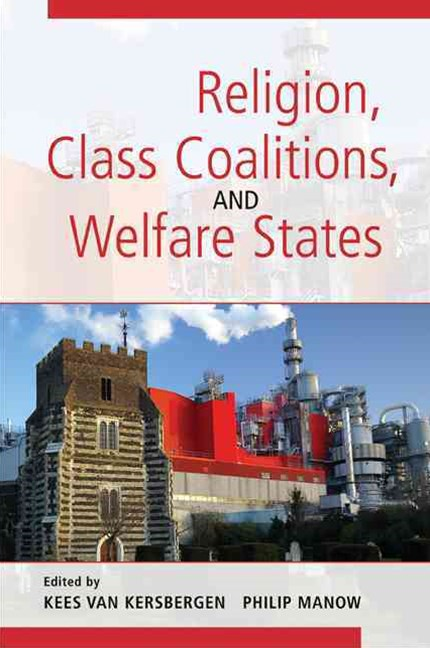 Religion, Class Coalitions, and Welfare States