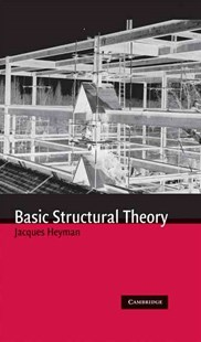 Basic Structural Theory by Jacques Heyman (9780521897945) - HardCover - Science & Technology Engineering