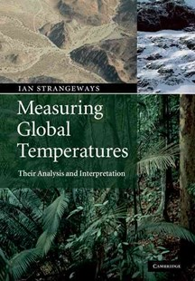 Measuring Global Temperatures by Ian Strangeways (9780521898485) - HardCover - Science & Technology Engineering