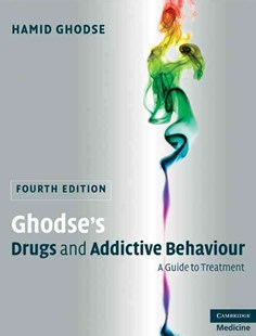 Ghodse's Drugs and Addictive Behaviour by Hamid Ghodse (9780521898829) - HardCover - Reference Medicine