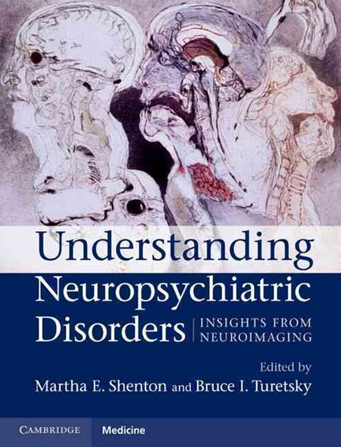 Understanding Neuropsychiatric Disorders
