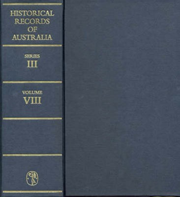 Historical Records of AustraliaSeries III Volume VIII