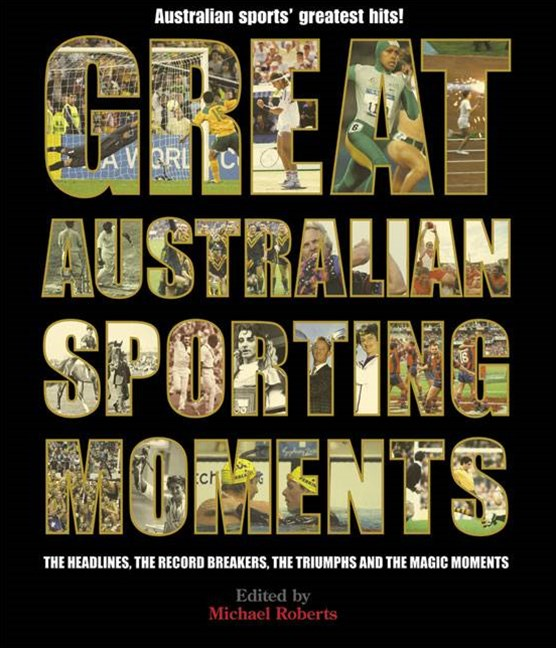 Great Australian Sporting Moments