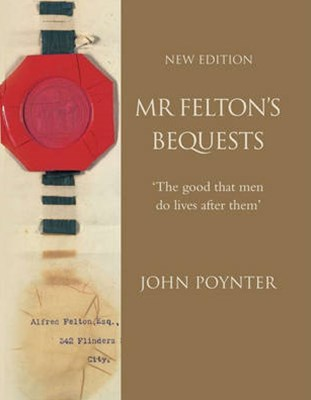 Mr Felton's Bequests