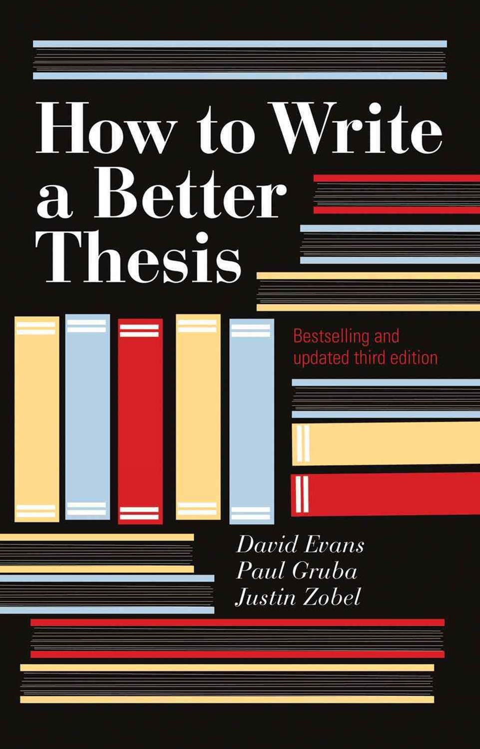 How To Write A Better Thesis 3ed.
